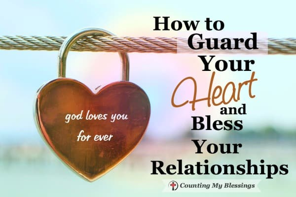 What you and I believe influences everything we say and do. And that affects our relationships. Proverbs 4:23 says to guard our hearts . . . here's help.