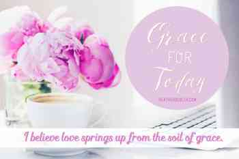 Grace for Today by Heather Bixler
