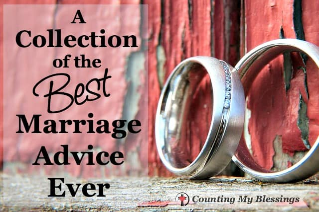I asked some of my favorite blogging friends for their best marriage advice. Their answers are full of wisdom and practical advice. What's your best advice?