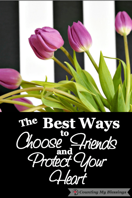 I did some research, searched Scriptures, and looked back at past experiences to come up with my list of the best ways for us to choose friends.