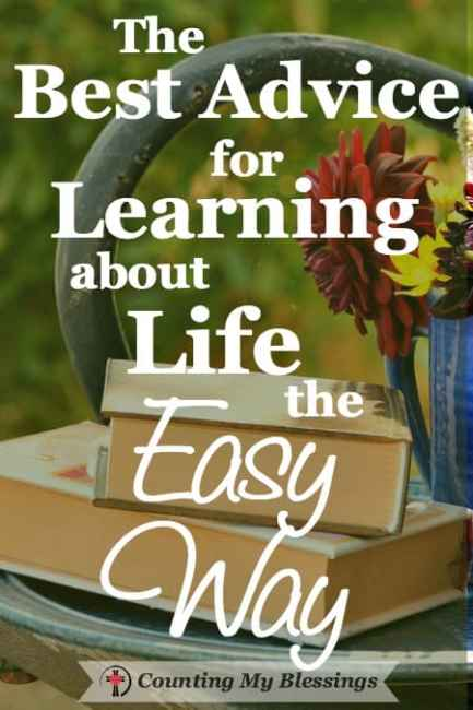 There is much to learn about life and many ways to learn it.Things we can learn the easy way or the hard way. I'm a fan of the easy way. How about you?