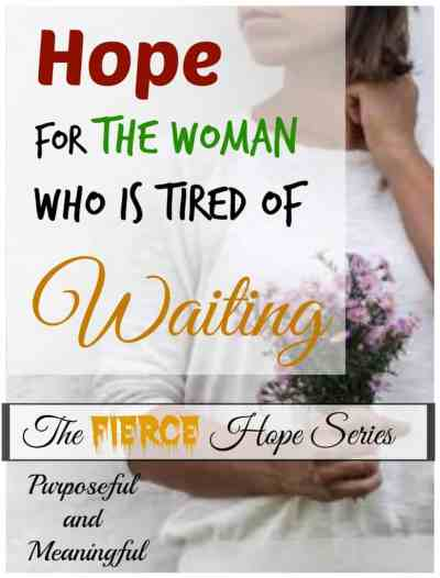 Hope for the Woman Who is Tired of Waiting by Ifeoma Samuel