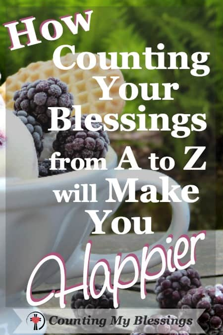 How Counting Your Blessings from A to Z will Make You Happier - Counting My Blessings