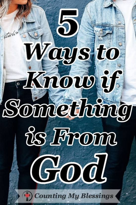 Where should we live? What should I do? How can we know? It's hard to know if something is from God! These 5 tried and true steps will help. #Prayer #BibleStudy #KnowGod'swill #CountingMyBlessings