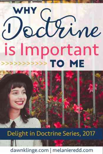 Why Doctrine is Important to Me by Dawn Klinge