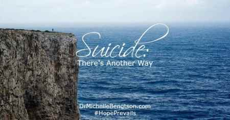 Suicide: There's Another Way by Dr. Michelle Bengtson