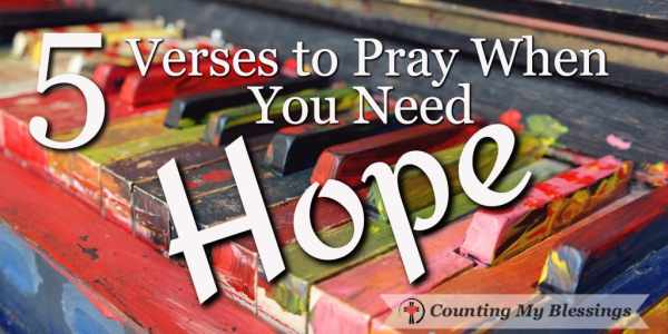 Where do you turn when you need hope? These five verses will remind you of God's love and faithfulness when you need strength to keep moving forward.