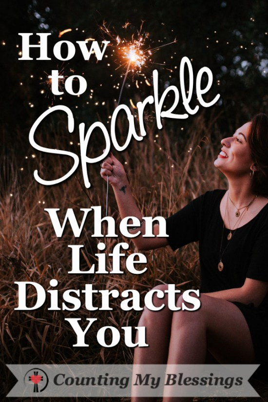 There are times when it's hard to sparkle - life is busy and struggles challenge but God makes it possible to sparkle even when life is hard.