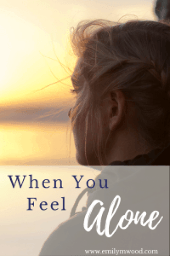 When You Feel Alone by Emily Wood