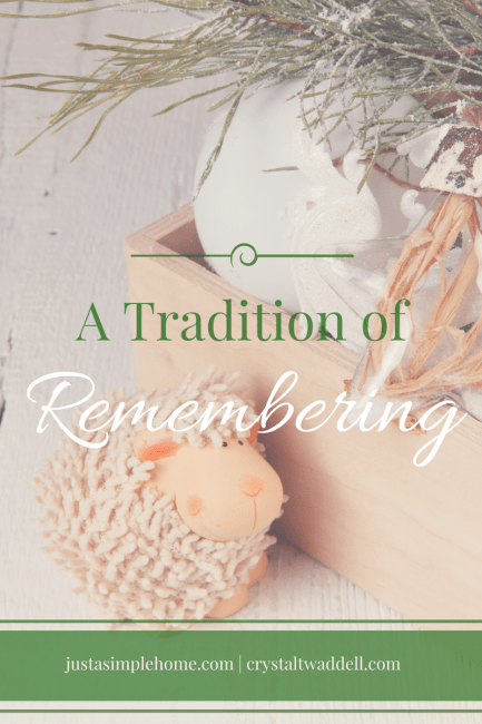 A Simple Tradition of Remembering by Crystal Twaddell