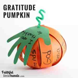 Gratitude Pumpkin from Faithful Little Hands by Ashley