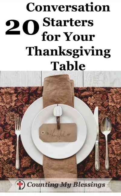 7 Ways to Make Your Thanksgiving More Meaningful - Counting My Blessings #Thanksgiving #Family #ConversationStarters