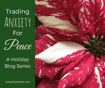 Trading Anxiety for Peace by Sarah Geringer