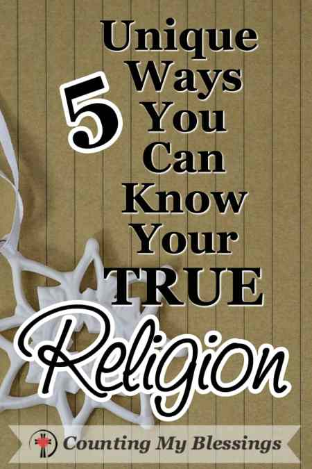 Do you know your TRUE religion? What would someone else say your true religion is? #Faith #Christian #Jesus