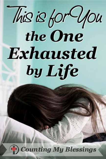 A woman exhausted by life who needs hope and encouragement. #BlessingBloggers #CountinMyBlessings