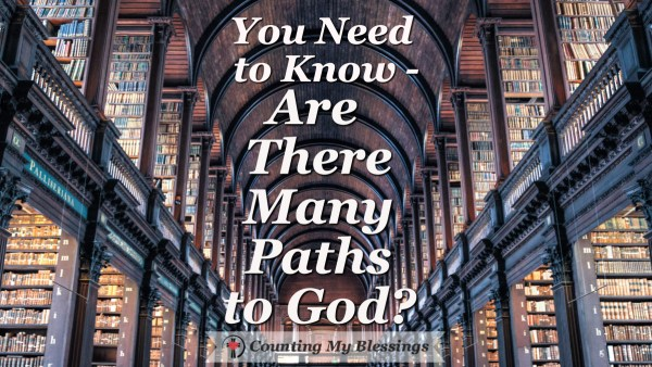 Many books and many beliefs - Are there many paths to God? Do they all lead to the same end. Let's talk... #Christianity #Faith #Religion