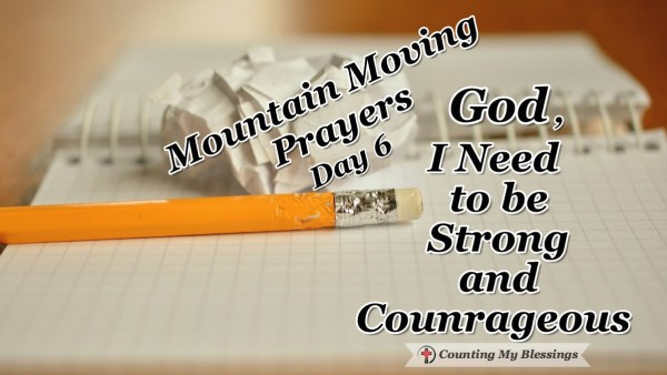 I need to be strong and courageous. I try so hard but maybe I'm getting it wrong. Maybe it's not about trying at all... #Faith #Prayer #MountainMovingPrayer #BlessingCounter #Bible