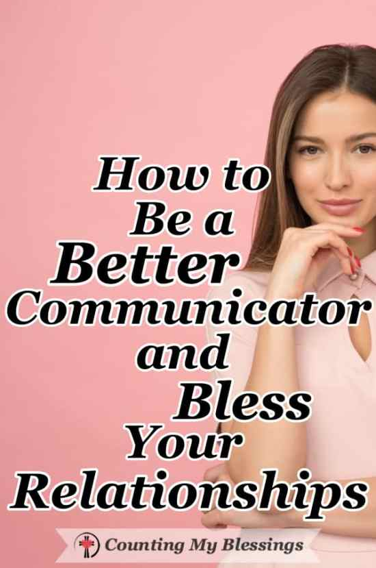 Conversations. Love them or hate them they're part of life. They can build up or destroy relationships which is why I want to be a better communicator. Here are 10 ways to bless your conversations. #RelationshipCommunication #CommunicationQuotes #CommunicationSkills #EffectiveCommunication