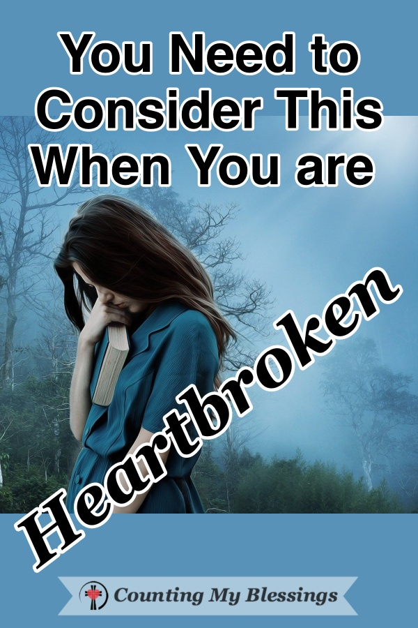 The life you planned came crashing down and you're heartbroken. Here are the 5 steps God uses to heal a broken heart. I believe they work. They worked for me! #Heartbroken #BrokenRelationship #Grief #Hope #Faith #BibleStudy #WWGGG #CountingMyBlessings