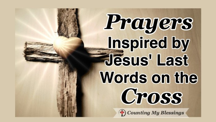 The Bible recorded Jesus' last words from the cross - the things He said to express His love as He willingly gave His life and they inspired me to pray.  #Easter #GoodFriday #Prayer #Jesus #WWGGG #CountingMyBlessings