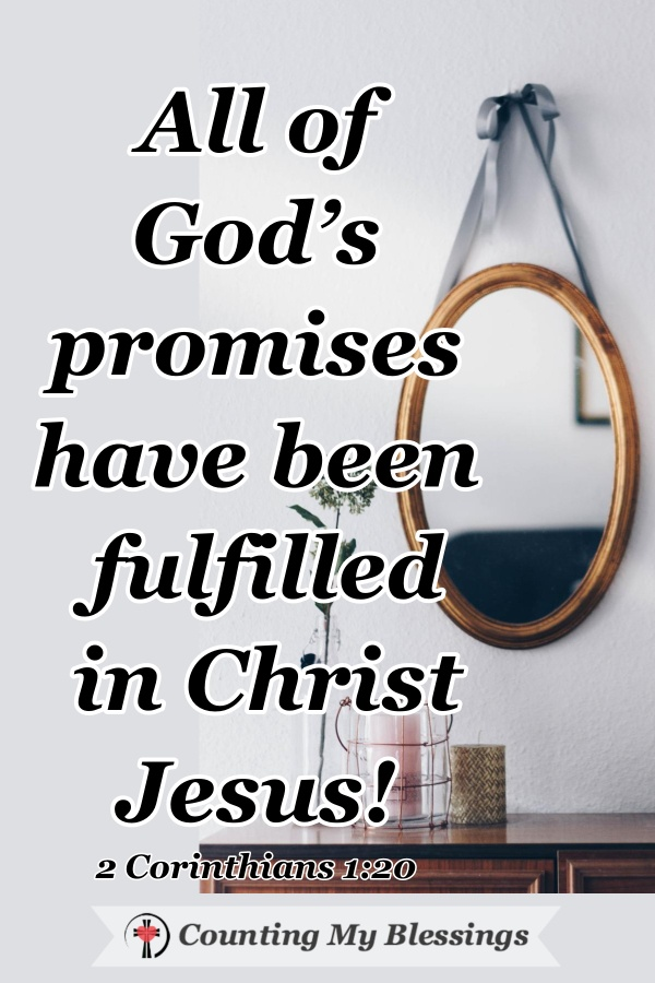 Having the promises of Jesus gives us hope when life is uncertain. His Words offer encouragement for today, tomorrow, and into the unknown future. #PromisesofGod #HopeinJesus #WWGGG #CountingMyBlessings