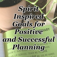 Spirit Inspired Goals for Positive and Successful Planning