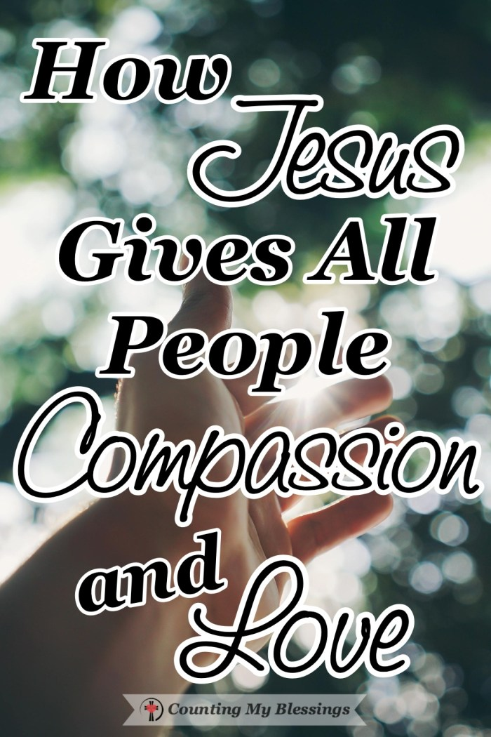 Jesus treated all people with compassion and love without worrying about their race, gender, or background. He ministered to needs because He cared. #Jesus #BibleStudy #Compassion #CountingMyBlessings #BlessingBloggers