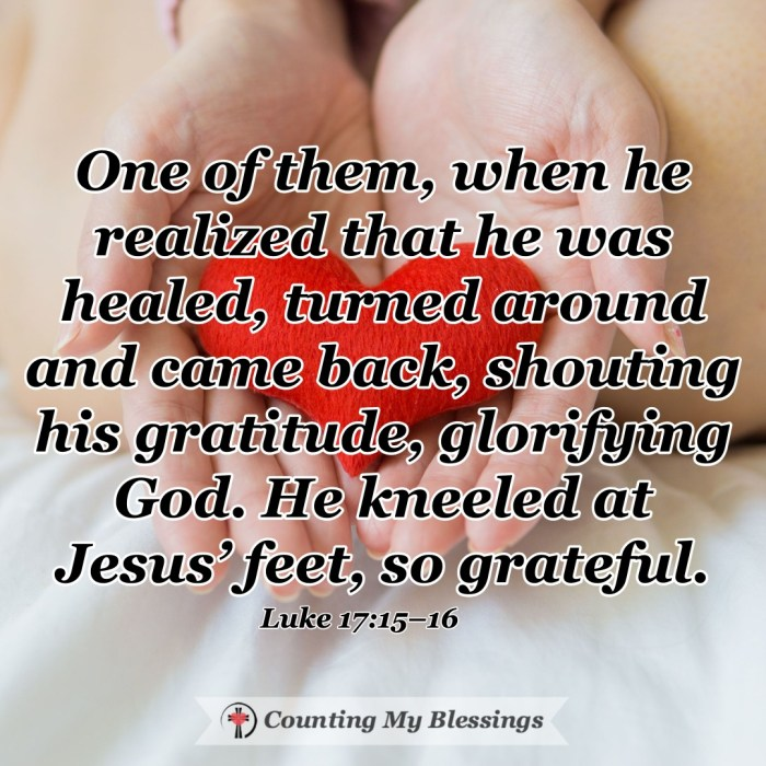 10 men came to Jesus for healing but only 1 returned to thank Him. That 1 was healed completely inside and out . . . a blessing that changed his life forever. #Gratitude #Thankful #Healing #ChangedLife #CountingMyBlessings