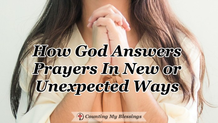 God often answers our prayers in unexpected ways . . . ways that may not even be what we thought we wanted but ways that will always be for our best. #Prayer #Godanswersprayer #Faith #CountingMyBlessings #WWGGG