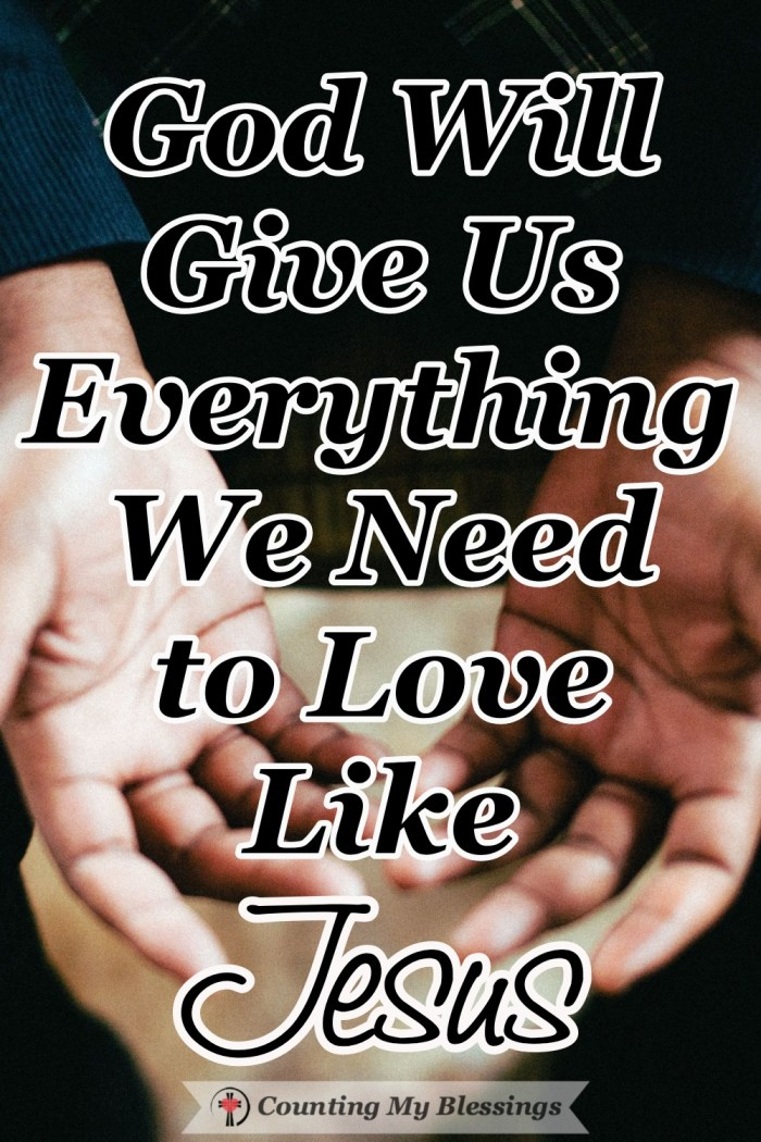 It's hard to love like Jesus but that is what He commanded, to help when it's not easy and give when it hurts, to forgive, and live with compassion and care. #Jesus #Prayer #WWGGG #CountingMyBlessings