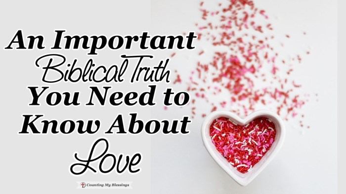 The perfect place to look at the truth about love is 1 Corinthians 13 - often called the love chapter. By God's grace faith, hope, and love will last forever. #Love #1Corinthians13 #BibleStudy #Blessings