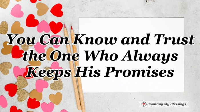 How are you at keeping promises? There is someone who keeps every promise perfectly. Always has and always will and He has the power to change your life. #PromiseKeeper #Faith #Blessings