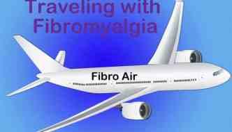 Traveling with Fibromyalgia