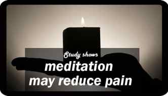 Brain Scans Show that Meditation Can Reduce Sensation of Pain