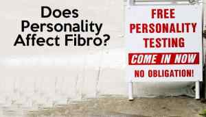 Personality and Fibromyalgia: Is there a link?