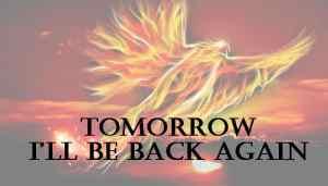 resilience - Tomorrow I'll be Back Again