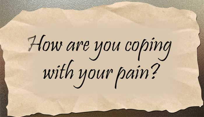 How are you coping with chronic pain?