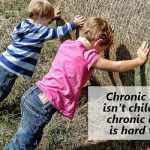 Chronic Illness is Hard Work (guest post)