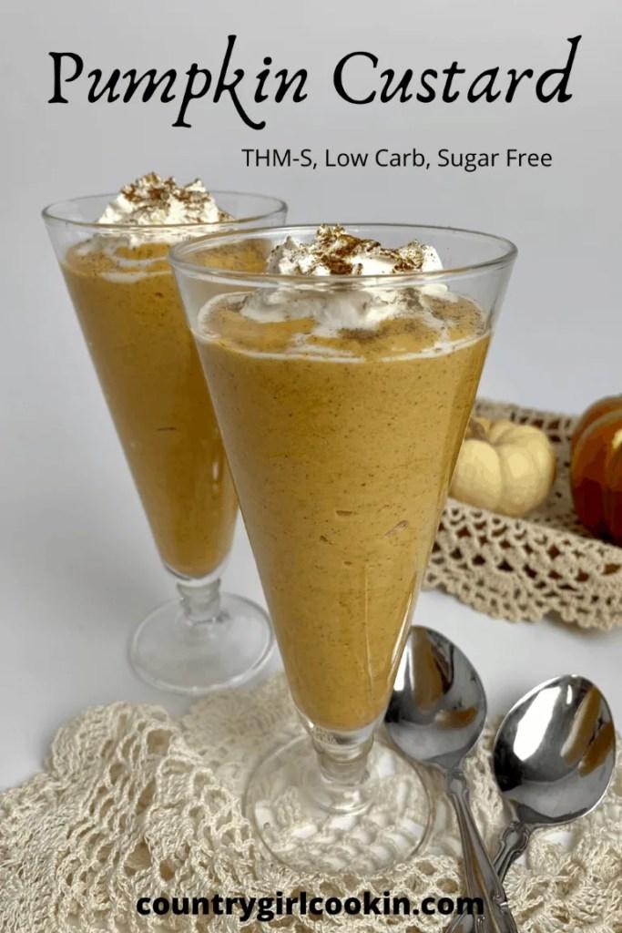 Pumpkin Custard (THM-S, Low Carb, Sugar Free)