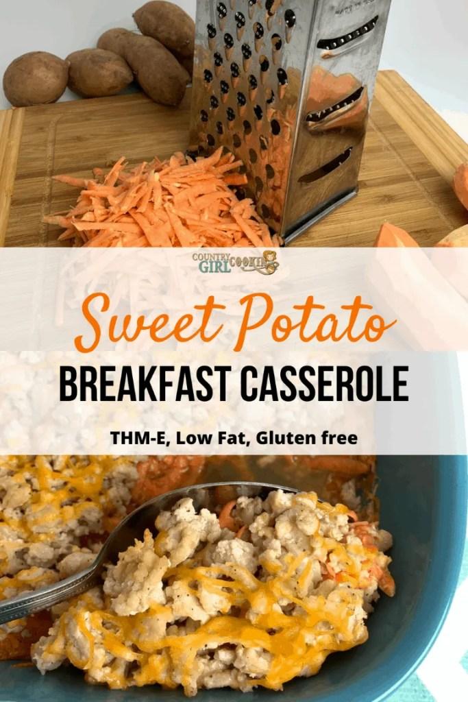 Sweet Potato Breakfast Casserole (THM-E, Low Fat, Gluten free)