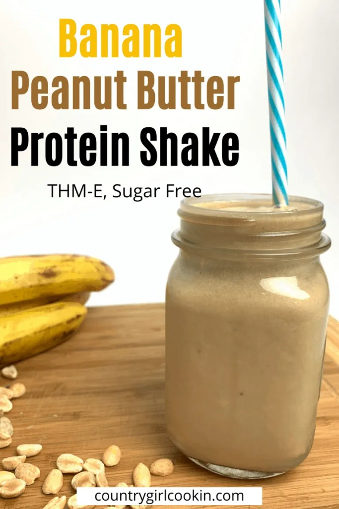 Banana Peanut Butter Protein Shake (THM-E)