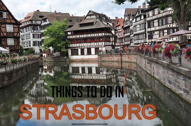 Strasbourg – A perfect French and German fusion (includes Video tour)