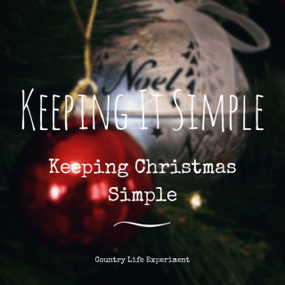 Keeping It Simple | Keeping Christmas Simple