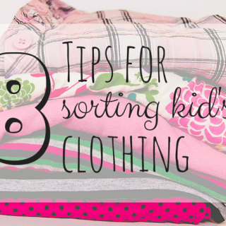 8 Tips For Sorting Kids Clothing