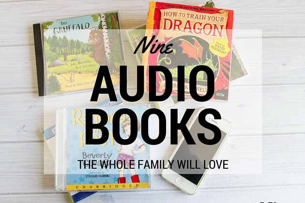 9 Audio Books The Whole Family Will Love