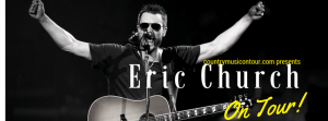 Eric Church Tickets on Country Music On Tour
