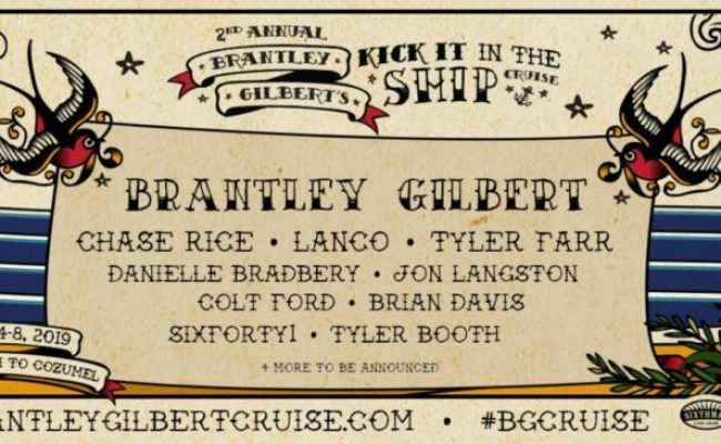 Brantley Gilbert Kick It In The Ship Cruise Country
