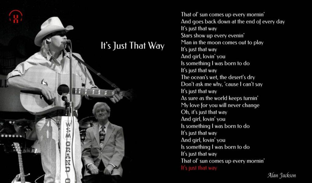 Alan Jackson – It's Just That Way