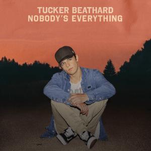 "Tucker Beathard, ""Nobody's Everything"" / Photo courtesy of The Greenroom PR"