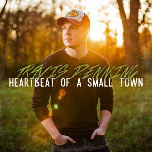 Travis Denning Heartbeat of a Small Town